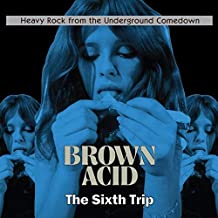 Best brown acid the sixth trip Reviews