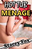 Hot Tub Menage (XXX-Rated BBW MFM Menage)