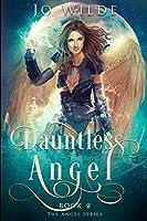Dauntless Angel: Large Print Edition