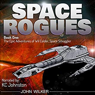 The Epic Adventures of Wil Calder, Space Smuggler audiobook cover art