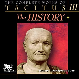 The Complete Works of Tacitus: Volume 3: The History cover art