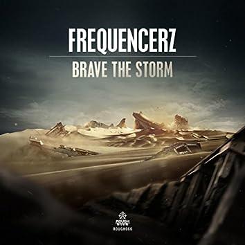 Brave The Storm