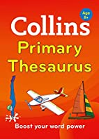 Collins Primary Thesaurus [second Edition] (Collins Primary Dictionaries)