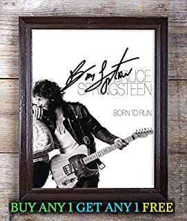 Bruce Springsteen Born to Run Autographed Signed Reprint 8x10 Photo #89 Special Unique Gifts Ideas for Him Her Best Friends Birthday Christmas Xmas Valentines Anniversary Fathers Mothers Day