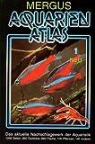 Aquarienatlas - Deutsche Ausgabe. Das umfassende Kompaktwerk über die Aquaristik - mit 2600 Zierfischen und 400 Wasserpflanzen in Farbe. Komprimiertes ... Das aktuelle Nachschlagewerk der Aquaristik