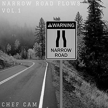 Narrow Road Flows, Vol. 1