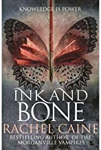 [(Ink and Bone)] [By (author) Rachel Caine] published on (July, 2015)