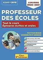 Concours Professeur des écoles - Tout le cours des épreuves écrites et orales - Admissibilité et Admission - CRPE 2020-2021 de Marc Loison