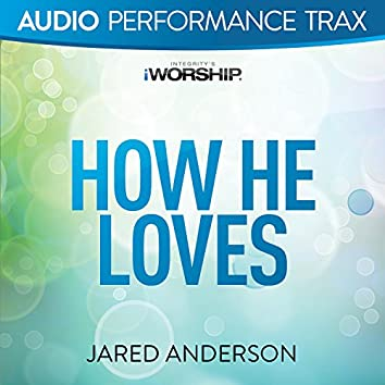 How He Loves [Audio Performance Trax]