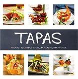Tapas (Pinchos Raciones Tortillas Cazuelitas Fritos)
