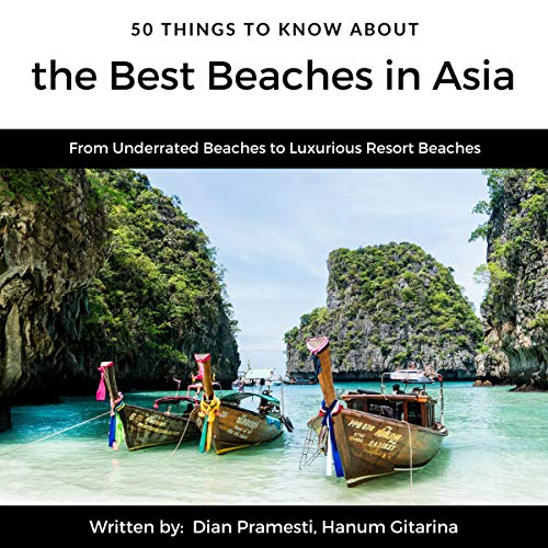 50 Things to Know About the Best Beaches in Asia: From Underrated Beaches to Luxurious Resort Beaches                   By:                                                                                                                                 Dian Pramesti,                                                                                        Hanum Gitarina,                                                                                        50 Things To Know                               Narrated by:                                                                                                                                 Heath Douglass                      Length: 30 mins     Not rated yet     Overall 0.0