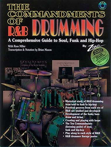 COMMANDMENTS OF R&B DRUMMING 1: A Comprehensive Guide to