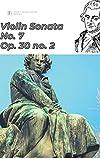Beethoven Violin Sonata No. 7 in C minor, Op. 30 no. 2 sheet music (Beethoven violin sonatas) (English Edition)