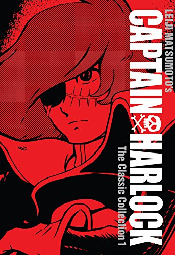 Captain Harlock: The Classic Collection Vol. 1 (English Edition)