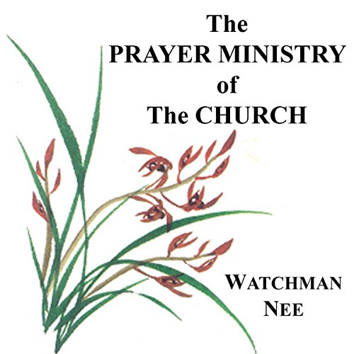 The Prayer Ministry of the Church audiobook cover art