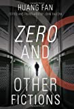 Zero and Other Fictions (Modern Chinese Literature from Taiwan)