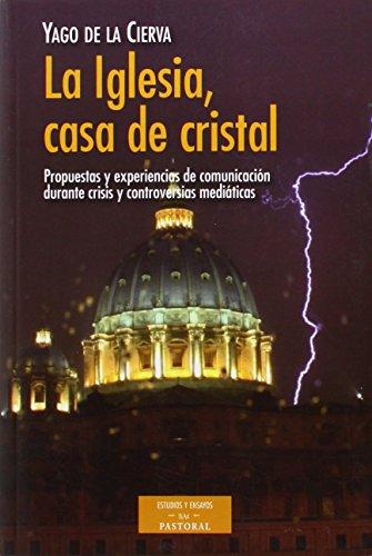 Iglesia Casa De Cristal (ESTUDIOS Y ENSAYOS)