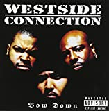 Bow Down [Westside Connection]