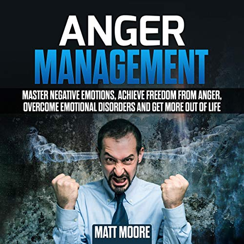 Anger Management Audiobook By Matt Moore cover art