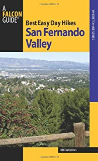 Best Easy Day Hikes San Fernando Valley (Best Easy Day Hikes Series)