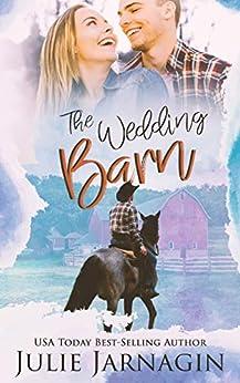 The Wedding Barn (Taste of Texas Book 3) by [Julie Jarnagin]
