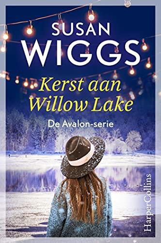 Kerst aan Willow Lake / Een schaatsje van zilver (Avalon) (Dutch Edition)
