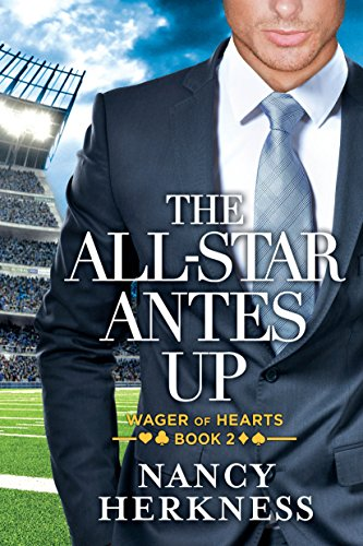 The All-Star Antes Up (Wager of Hearts Book 2) (English Edition)