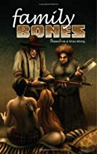 Family Bones Volume 1