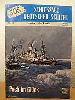 SOS - Schicksale deutscher Schiffe. Nr. 187: Dampfer