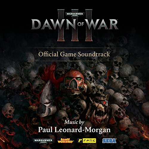 Warhammer 40,000: Dawn Of War III / Game O.S.T.