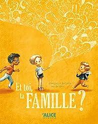 Et toi, ta famille ? par Charlotte Bellière