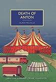 Death of Anton (British Library Crime Classics) (English Edition)