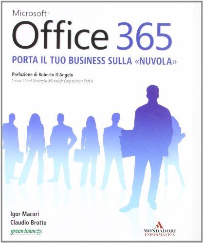 Microsoft Office 365. Porta il tuo business sulla «nuvola»