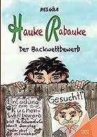 Hauke Rabauke: Der Backwettbewerb