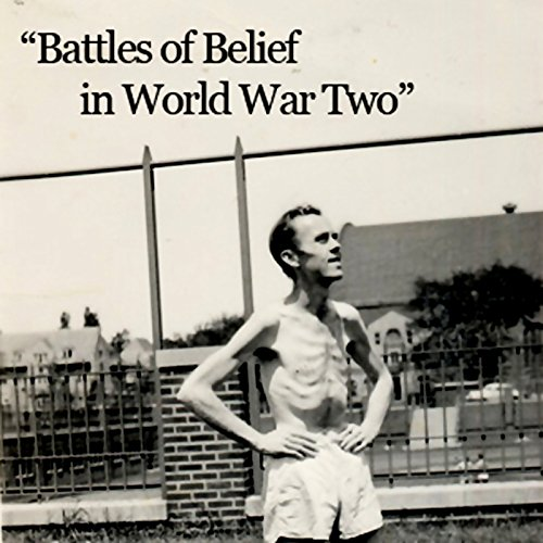 Battles of Belief in World War Two cover art