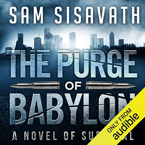 The Purge of Babylon: A Novel of Survival cover art