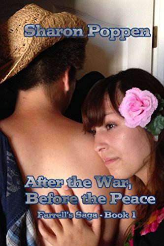 After the War, Before the Peace - Farrell Family Saga - Book 1