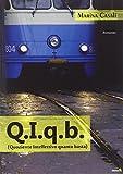 Q.I.a.b. (Quoziente Intellettivo quanto basta) (Le Fenici)