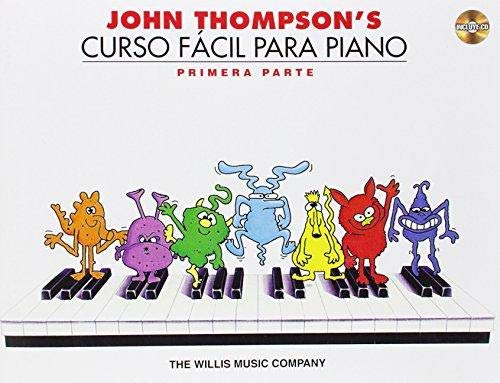 John Thompson's Curso Facil Para Piano: Primera Parte (John Thompson's Easiest Piano Course)
