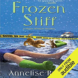Frozen Stiff     A Mattie Winston Mystery              By:                                                                                                                                 Annelise Ryan                               Narrated by:                                                                                                                                 Jorjeana Marie                      Length: 10 hrs and 17 mins     393 ratings     Overall 4.4