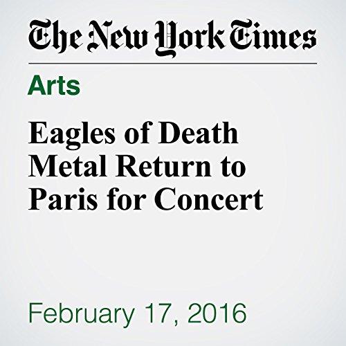 Eagles of Death Metal Return to Paris for Concert audiobook cover art