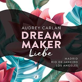 Liebe     Dream Maker 4              Autor:                                                                                                                                 Audrey Carlan                               Sprecher:                                                                                                                                 Christiane Sipeer,                                                                                        Friederike Ails,                                                                                        Sven Macht,                   und andere                 Spieldauer: 14 Std. und 3 Min.     15 Bewertungen     Gesamt 4,8