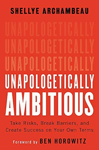 Unapologetically Ambitious Take Risks Break Barriers and Create Success on Your Own Terms product image
