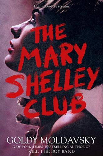The Mary Shelley Club by [Goldy Moldavsky]