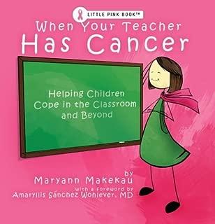 Best my teacher has cancer Reviews