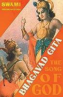 Bhagavad Gita - The Song of God