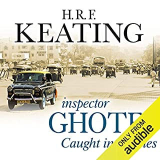 Inspector Ghote Caught in Meshes                   By:                                                                                                                                 H.R.F. Keating                               Narrated by:                                                                                                                                 Sam Dastor                      Length: 7 hrs and 22 mins     12 ratings     Overall 4.3