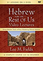 Hebrew for the Rest of Us Video Lectures: Using Hebrew Tools Without Mastering Biblical Hebrew [DVD]