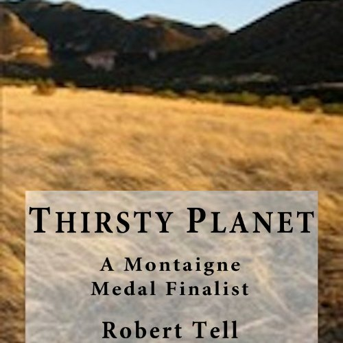 Thirsty Planet audiobook cover art
