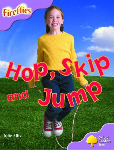 Oxford Reading Tree: Stage 1+: More Fireflies A: Hop, Skip and Jumpの詳細を見る